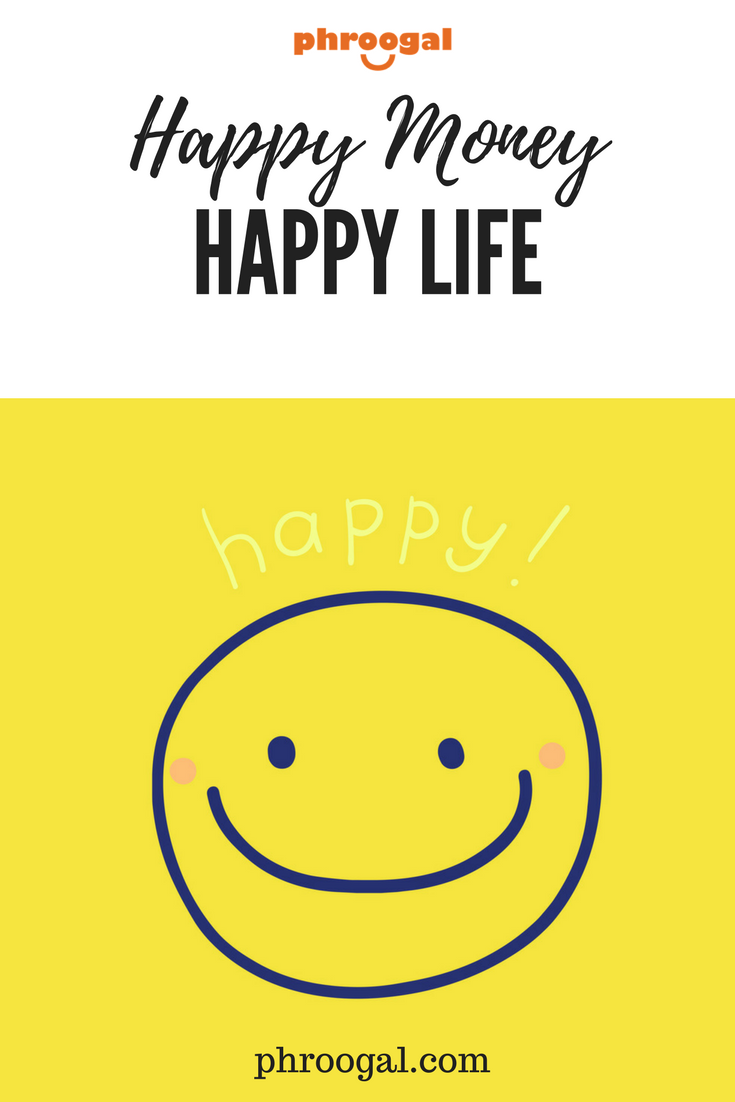 happy money happy life jason vitug phroogal pinterest
